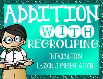 Addition with Regrouping Mini introduction power point 3