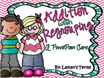 Addition with Regrouping PowerPoint Game