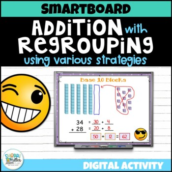 Addition with Regrouping Strategies Smartboard Lesson