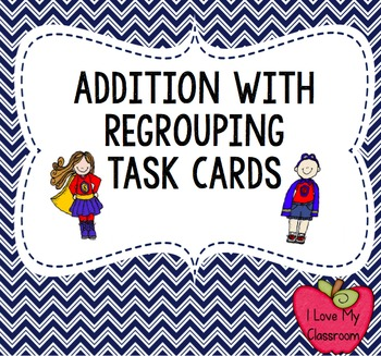 Addition with Regrouping Task Cards (Super Hero)