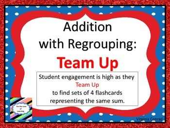 Addition with Regrouping:  Team Up