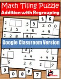 Addition with Regrouping Tiling Puzzle - Distance Learning