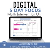 Addition with Regrouping to 100 | 2nd Grade Digital Math Unit