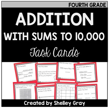 Addition with Sums to 10,000 Task Cards (Fourth Grade)
