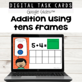 Addition with Tens Frames using Google Slides™ for Distance Learning
