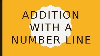 Addition with a number line introduction PowerPoint
