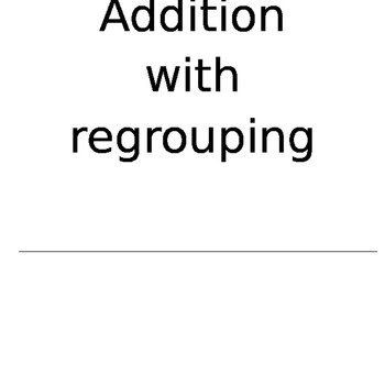 Addition with regrouping flip book