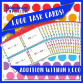 Addition Task Cards, Adding within 1000 Task Cards (2.NBT.7, 3.NBT.2)