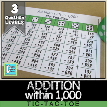 Addition within 1,000 Tic-Tac-Toe **FREE**