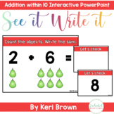 Addition within 10 - See it. Write it. Interactive PowerPoint