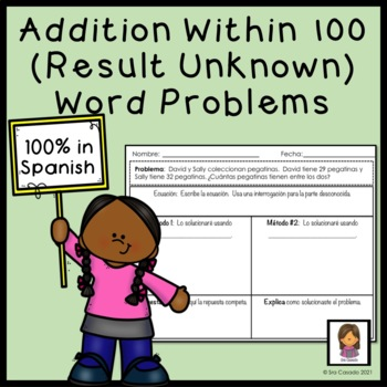 Addition within 100 Word Problems (2nd Grade Math) Spanish Version