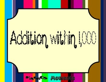 Math Center:  Addition within 1000