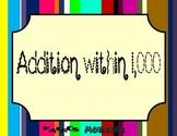 Math Center:  Addition within 1000