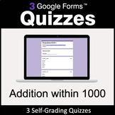 Addition within 1000 - 3 Google Forms Quizzes | Distance Learning