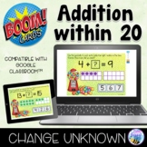 Addition within 20 Change Unknown Boom Cards Distance Learning