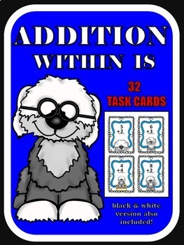 Adding 1-Digit Numbers Task Cards (sums to 18) Kindergarte