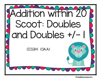 Addition within 20 Using Doubles and Doubles +/- 1 Scoot