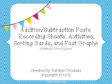 Addition/Subtraction Facts Activities and Recording Sheets (Common Core Aligned)
