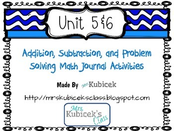 Addition,Subtraction, & Problem Solving Math Journal Activities
