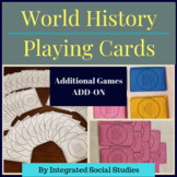 Additional Games Add-on for World History Playing Cards