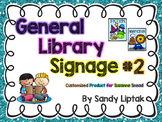 Additional General Library Posters (Customized Product)