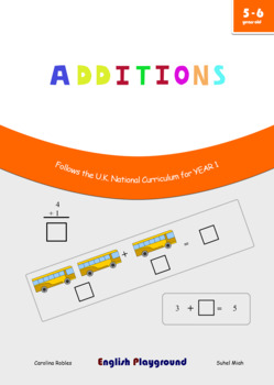 Additions - Maths Workbook for 5 and 6 years old - Compatible with Year 1 UK