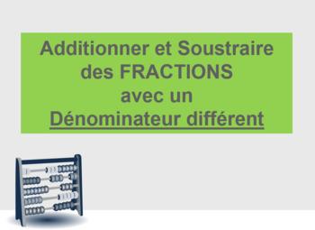 Additions de Fractions - Dénominateur Différent