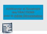 Additions de Fractions - Dénominateurs Communs