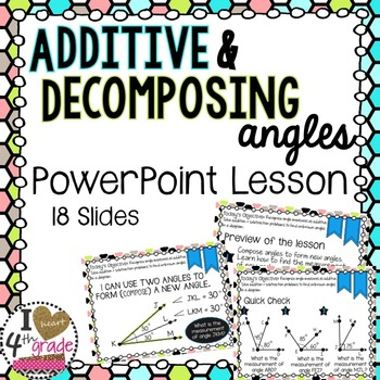 Additive & Decomposing Angles Lesson