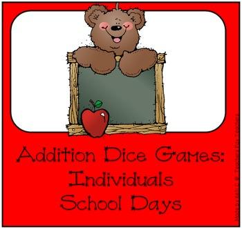Additon Dice Game ~ School Days Edition