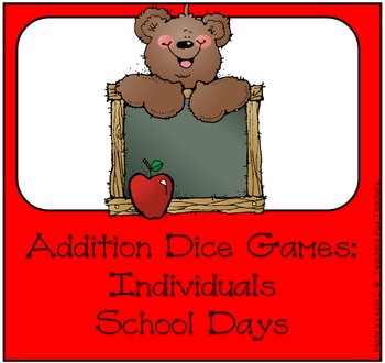 Additon Dice Game ~ School Days Edition