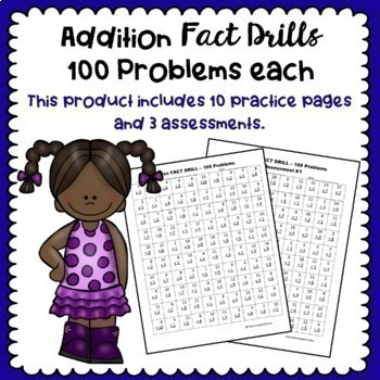 Additon Fact Drills - 100 Problems Each