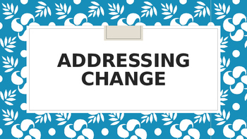 Addressing Change