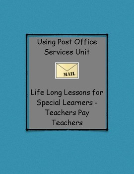 Addressing envelopes and using the mail or postal services - Life Skills Unit