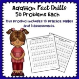 Addtion Fact Drill Practice! 50 Problems Each