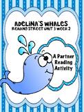 Adelina's Whale  Reading Street 4th grade Partner Read cen