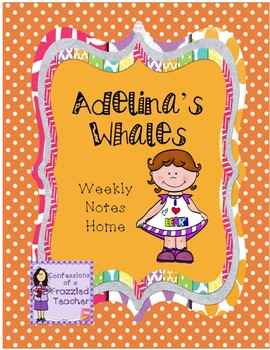 Adelina's Whales Weekly Take Home Letters (Scott Foresman