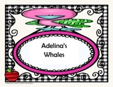 Adelina's Whales - Tri Folds + Activities