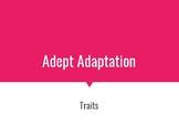 Adept Adaptation Traits