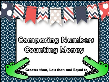 Comparing Numbers - Money - 1st and 2nd grades
