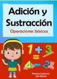 Adición y Sustracción: Operaciones básicas
