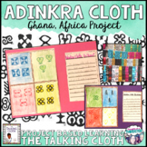 "Adinkra Cloth Project For  ""The Talking Cloth"""