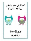 Adivina Quién: Ser/Estar Activity