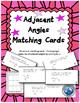 Adjacent Angles Matching Card 2 Deck Set