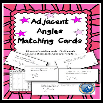 Adjacent Angles Solving for X Matching Card Set