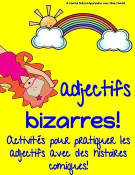 Adjectifs bizarres