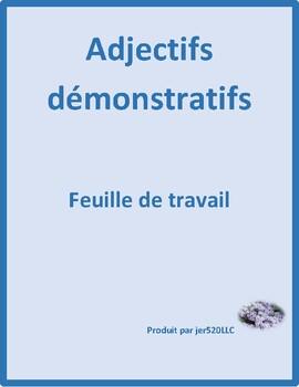 Adjectifs démonstratifs (Demonstrative Adjectives in French) Worksheet 2
