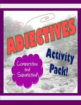 Adjective Activity Pack {Comparative and Superlative}