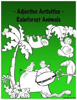 Adjective Activity - Rainforest Animals