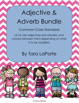 Adjective & Adverb Bundle L2.1e